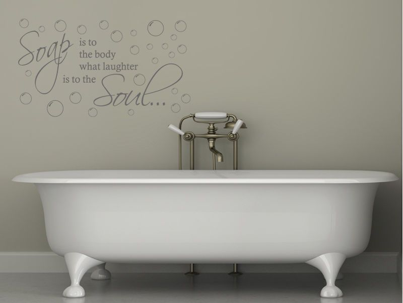 Bathroom Wall Quote Soap Is To The Body Wall Art
